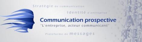 La communication stratégique et prospective